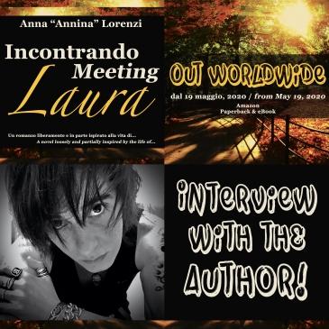Incontrando Laura / Meeting Laura - Interview with the author, Anna Annina Lorenzi