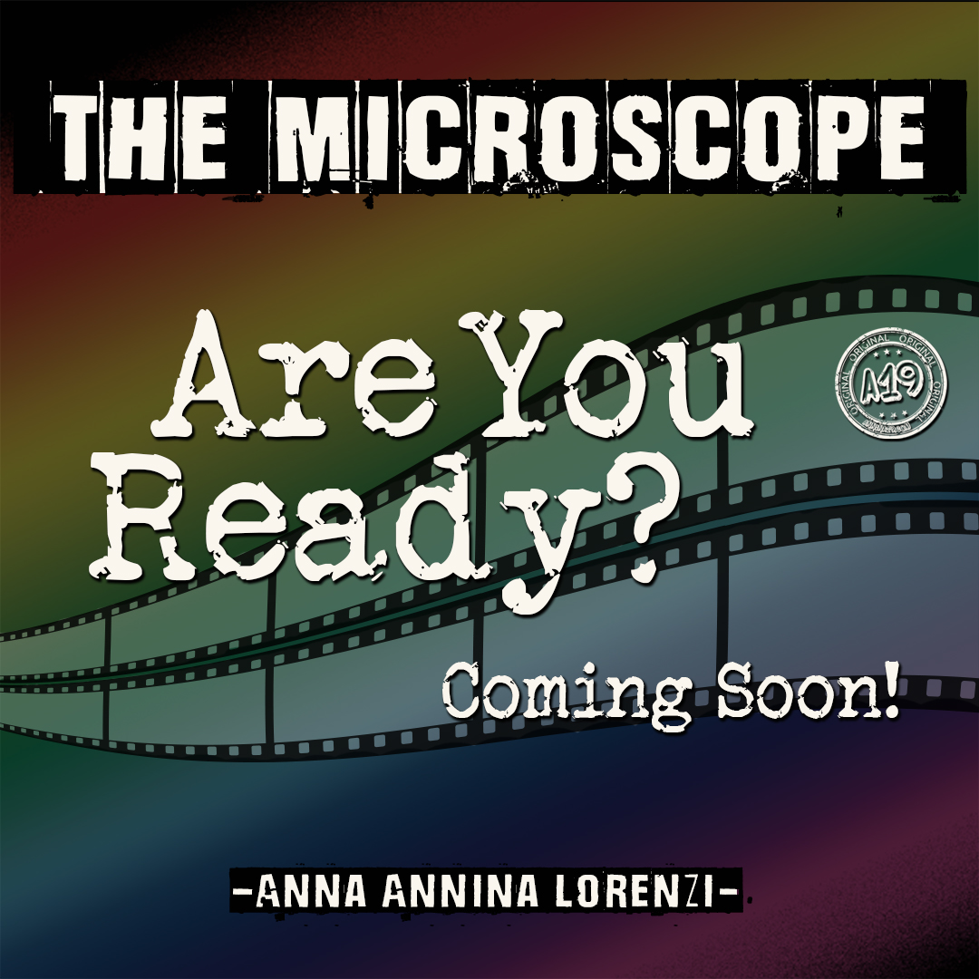 The Microscope. Coming Soon...