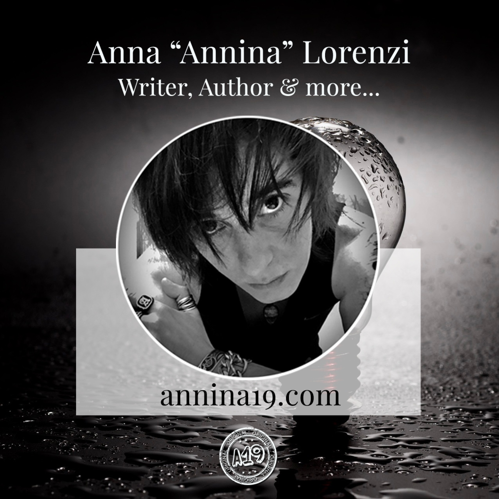 "Anna ""Annina"" Lorenzi - Writer, Author & more... annina19.com"